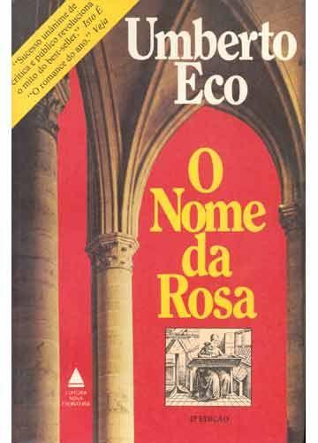 Quando Vale A Pena Reler Um Livro Humberto Eco O Nome Da Rosa