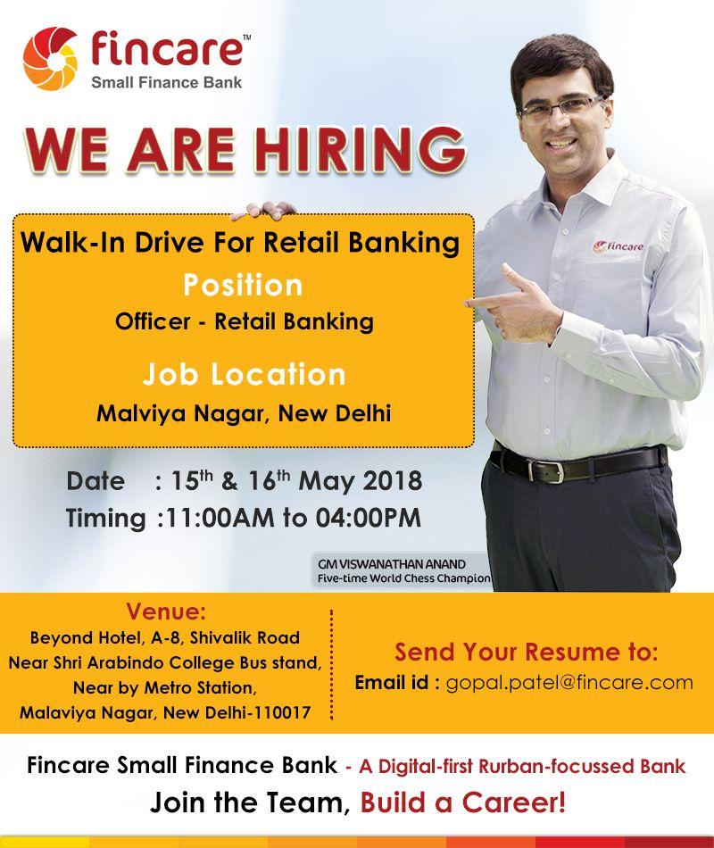 Hiring Newdelhi Fincare Small Finance Bank Is Now Hiring For Multiple Positions In Retail Asset Banking At Malviya Nagar Ne Finance Bank Finance Sales Jobs