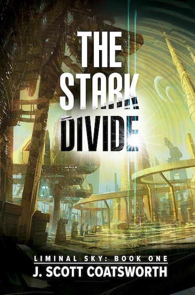 THE STARK DIVIDE, Liminal Sky (Book One) by J Scott Coatsworth http://bookloverbookreviews.com/2017/10/j-scott-coatsworth-on-the-long-road-to-the-stark-divide.html