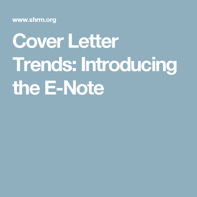 Cover Letter Trends: Introducing the E-Note | Cover letter ...