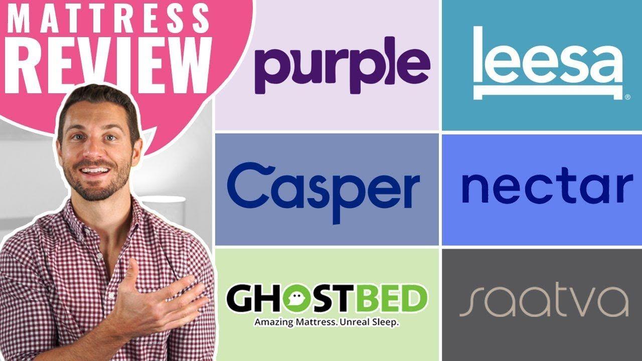 Casper Vs Purple Vs Leesa Vs Nectar Vs Ghostbed Vs Saatva Mattress Revi Mattresses Reviews Casper Vs Purple Mattress