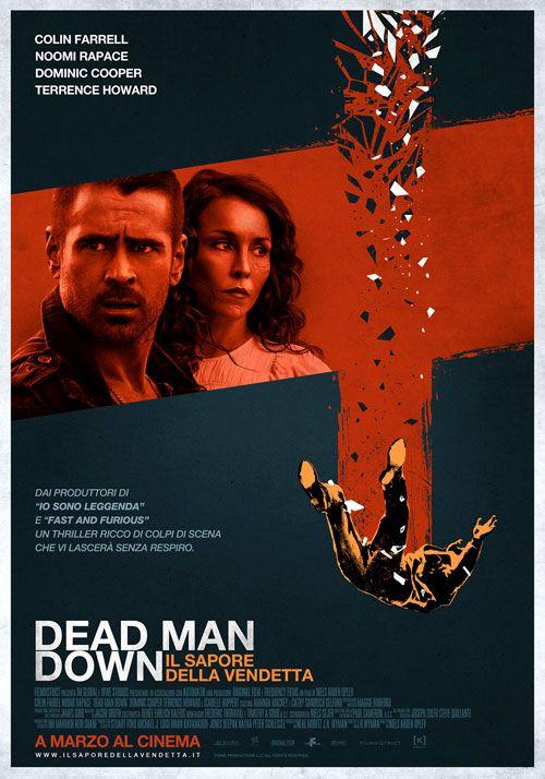Dead Man Down - John McClane deve tornare in azione perché il figlio é stato arrestato in Russia. Si reca così a Mosca per convincere le autorità a far rilasciare il ragazzo, ma dietro il suo arresto ci sono diverse cose che non tornano e la faccenda si complica...