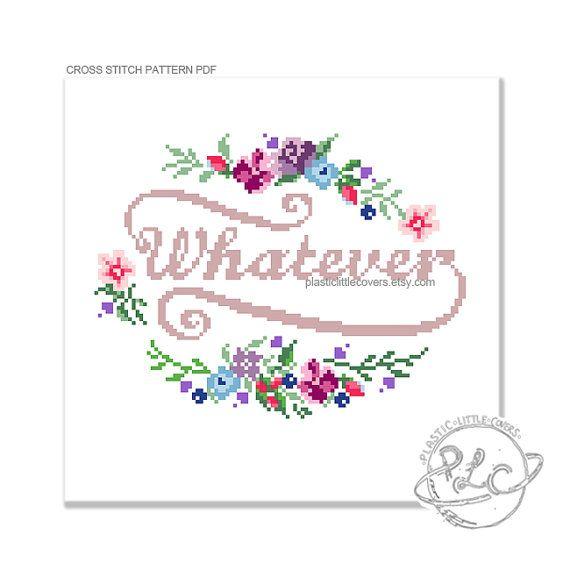 Photo of cross stitch pattern pdf. Whatever. Modern Floral Funny Cross Stitch Pattern.