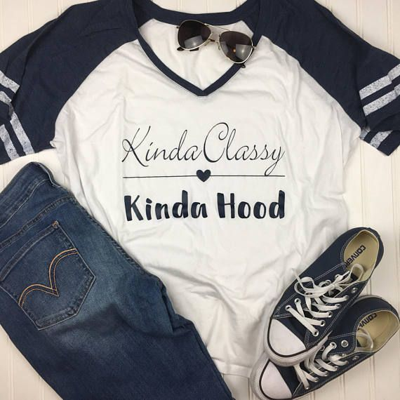 3556a044 Kinda Classy Kinda Hood Shirt, mom shirt, best friend gift, Mothers Day Gift,  Christmas gift Shirt,