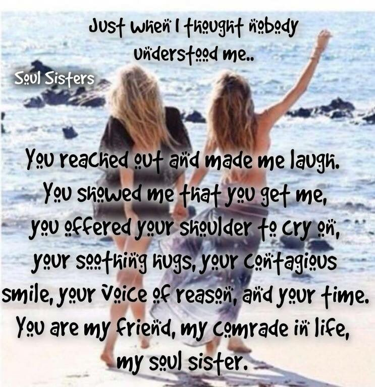 Soul Sisters Share With Your Friends Memes Funny Quotes Bestfriends Friends Quotes Bff Quotes Best Friend Quotes