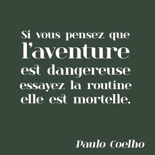 Osez l'aventure, c'est plus sûr