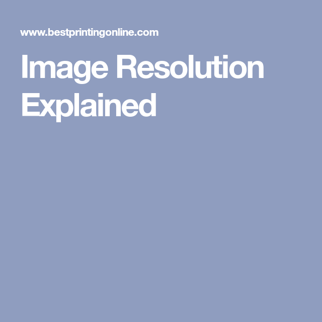 Image Resolution Explained With Images Image Resolution Resolutions Image