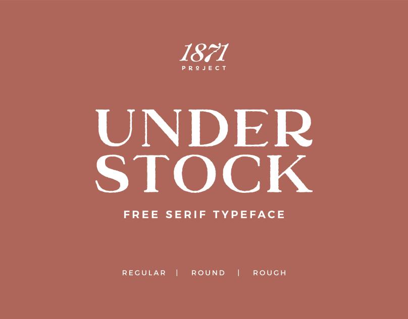 Understock Free Vintage Serif Font On Behance In 2020 Best Free Fonts Serif Fonts Free Font