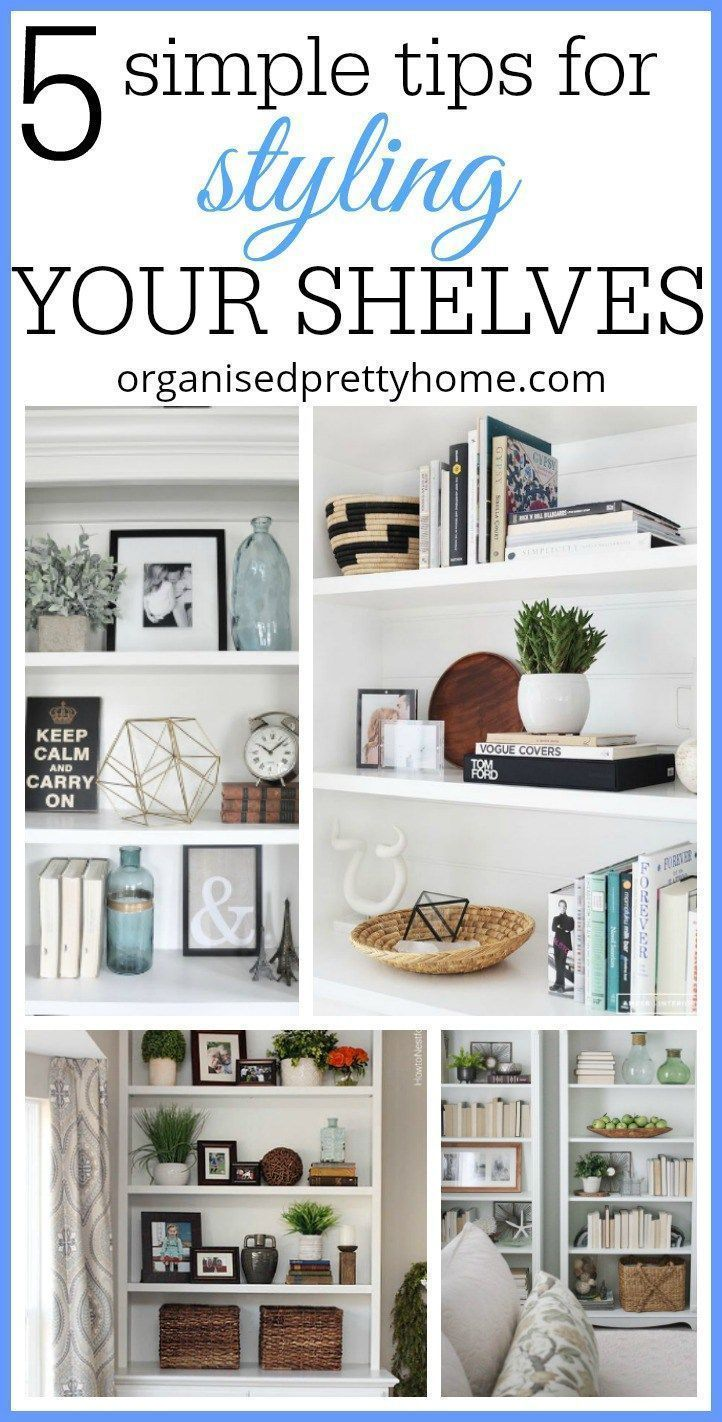 Photo of 5 Simple Tips For Decorating Shelves – Organised Pretty Home
