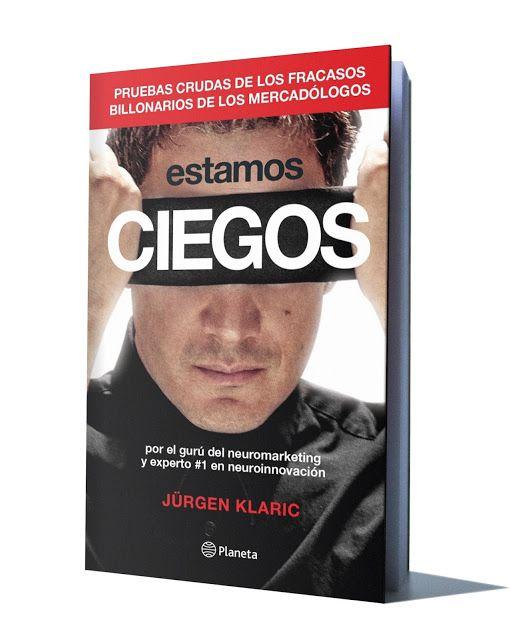 Estamos Ciegos Jürgen Klaric Jurgen Klaric Libros Libros Ebook Gratis Libros De Leer