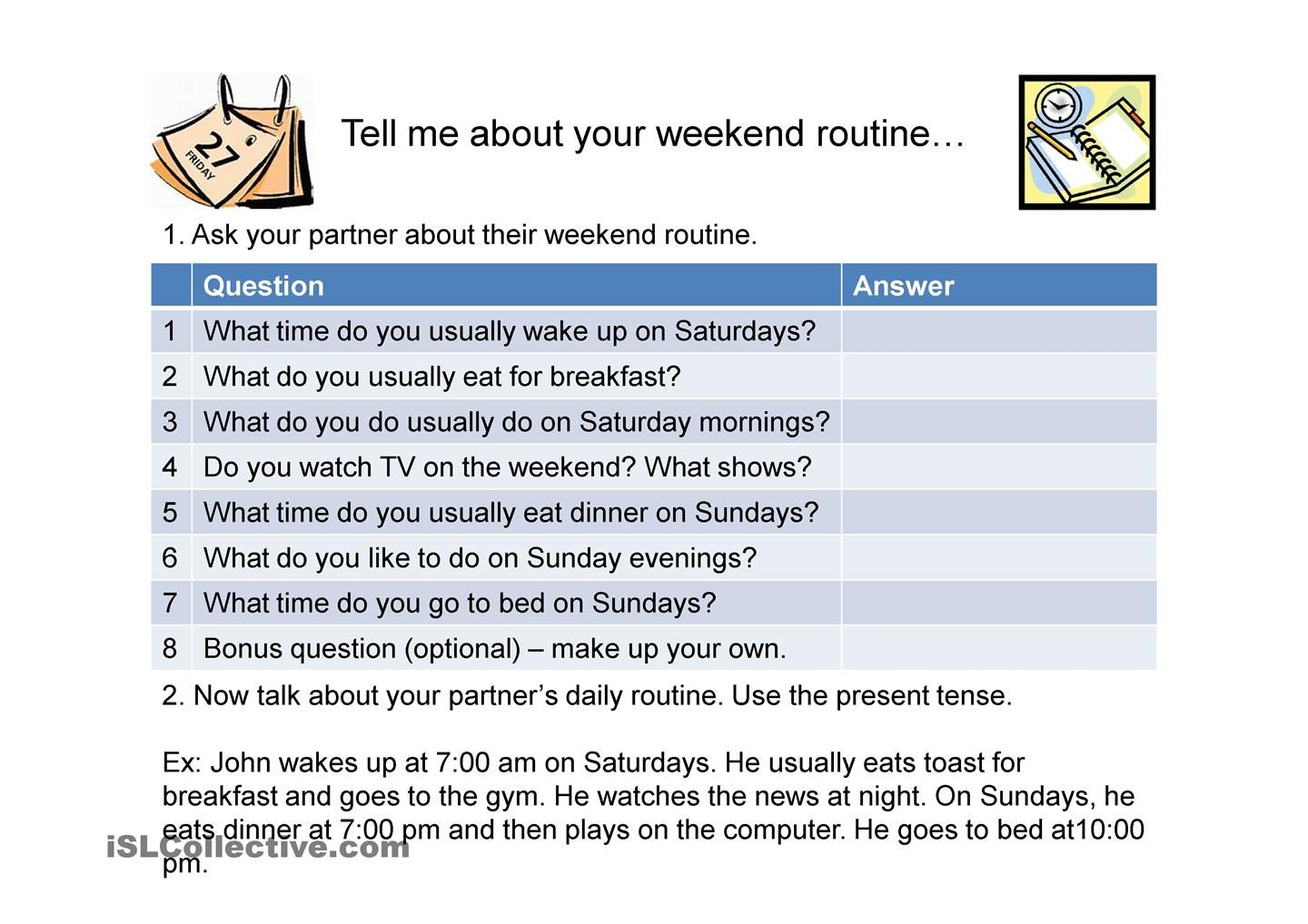 Tell Me About Your Weekend Routine