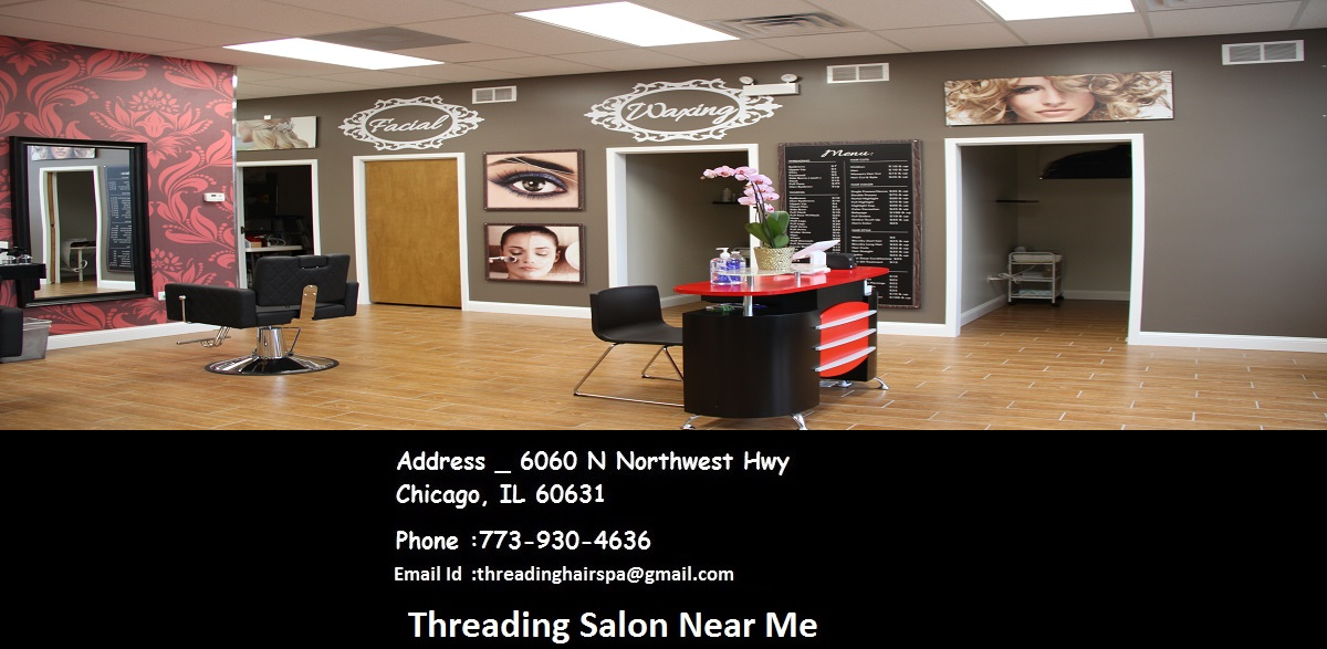 Eyebrow Threading Salon Near Me in Chicago, We are the