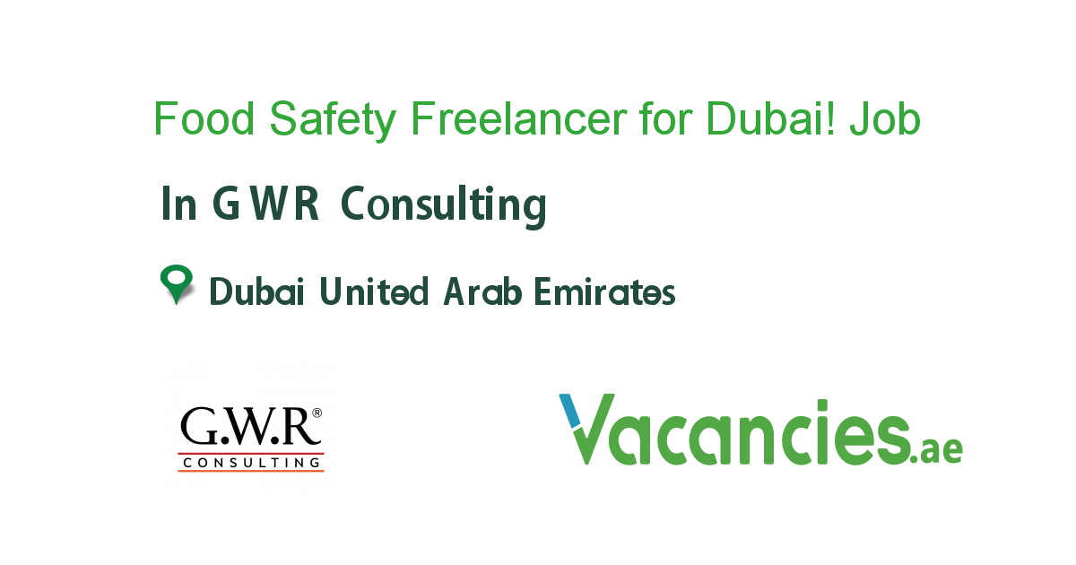 Food Safety Freelancer For Dubai Good Communication Skills Job Good Communication
