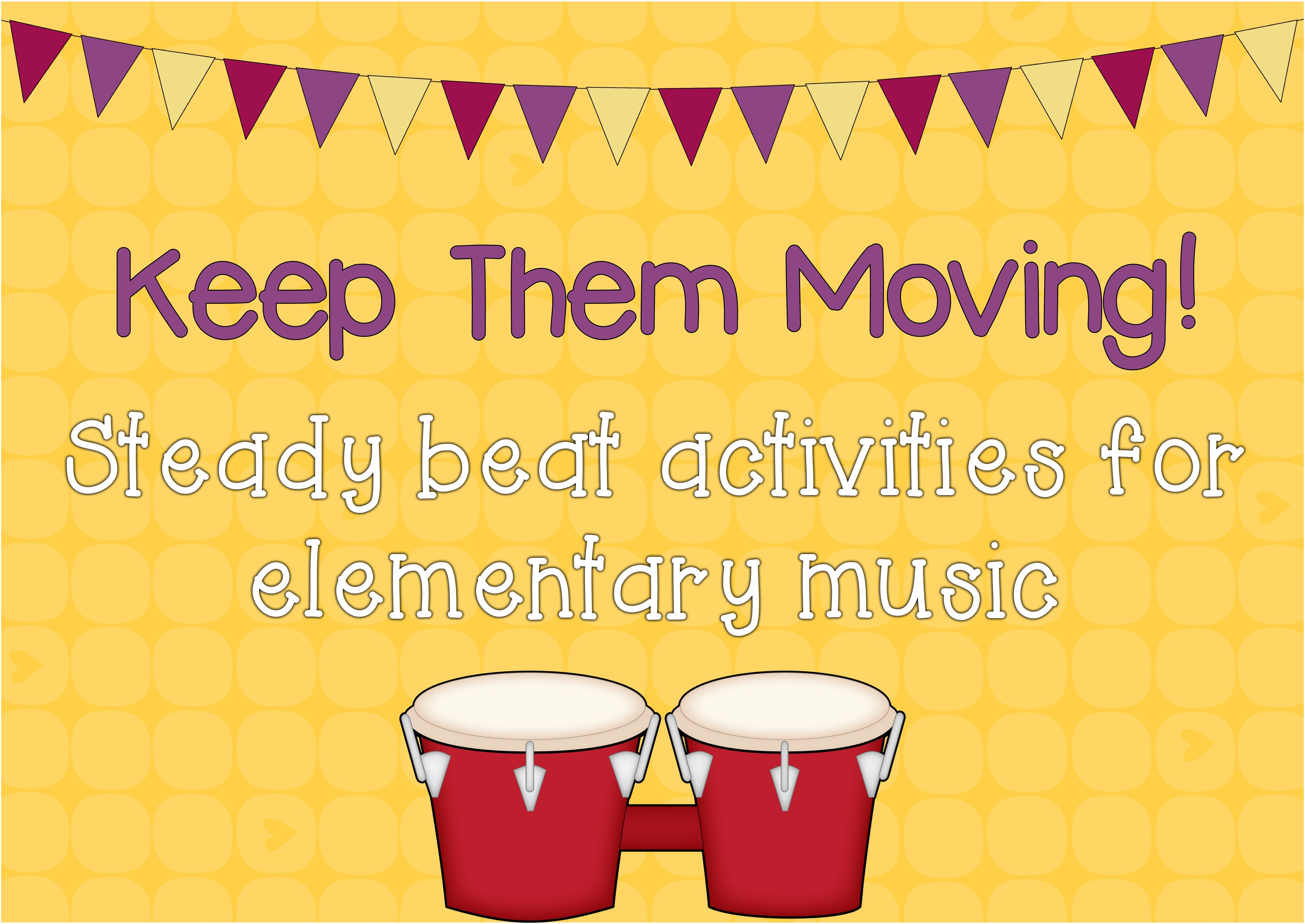 Creative Steady Beat Activities For Elementary Students Teaching