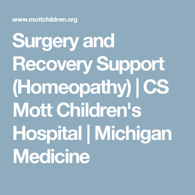 Surgery and Recovery Support (Homeopathy) | CS Mott