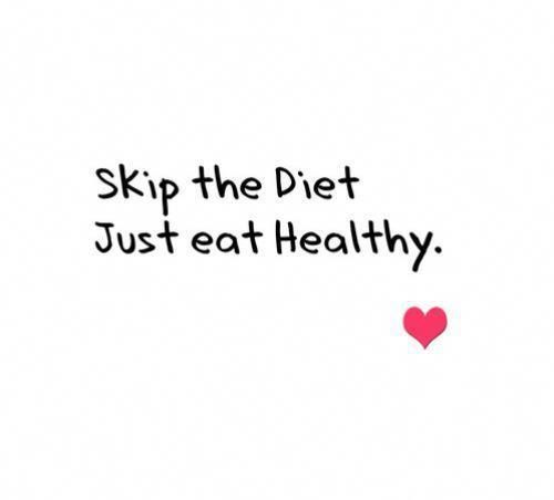 Skip the diet. Just eat healthy