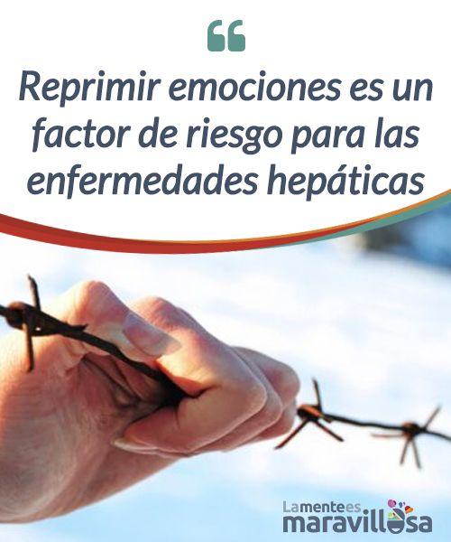 Reprimir emociones es un factor de riesgo para las enfermedades hepáticas  Para mantener nuestro #hígado en óptimas condiciones, tenemos que trascender del papel que la #sociedad le otorga a las emociones #negativas.  #Emociones