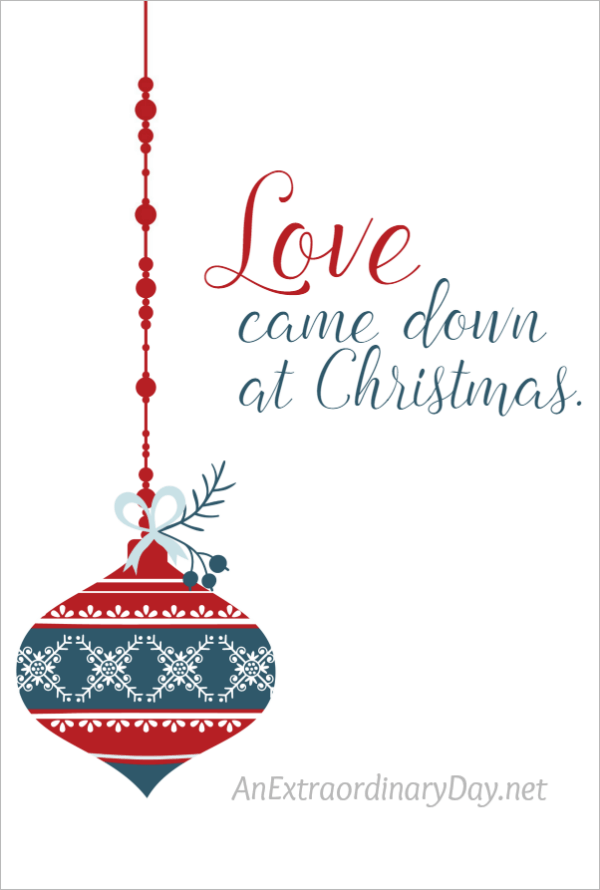 love came down at christmas at free 8x10 art printable to download to frame for gifting or adding to a christmas vignette