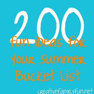 200 Fun Ideas for Your Summer Bucket List ~ Creative Family Fun.  Looks fun I'm gonna try it!