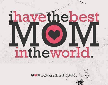 I Love My Mom She S My Best Friend Happy Mother Day Quotes