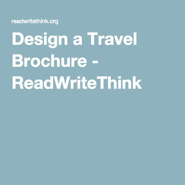 Design a Travel Brochure - ReadWriteThink | Geography Secondary 1 ...
