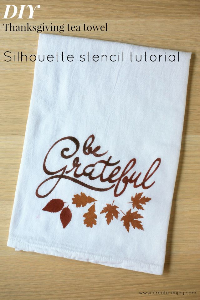 DIY Thanksgiving tea towel Silhouette stencil tutorial! & discount code