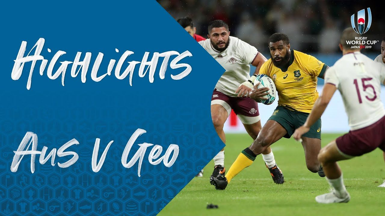 Highlights Australia V Georgia Rugby World Cup 2019 Rugby World Cup World Cup Rugby