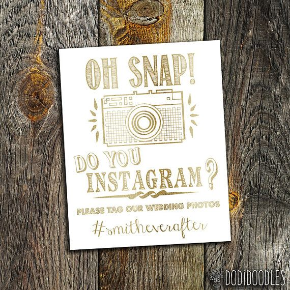 Wedding Hairstyle Hashtags: Wedding Sign, Oh Snap! Do You Instagram? Please Tag Our