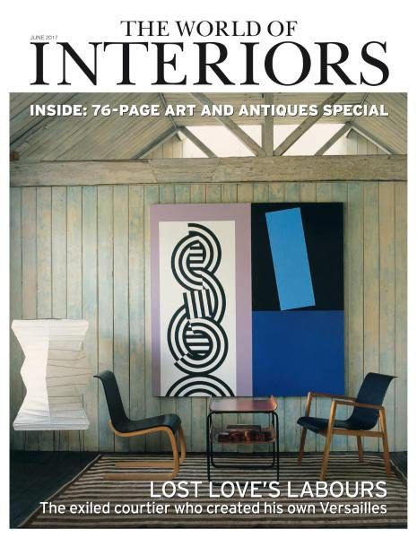 The World Of Interiors June 2017 Paul Huxley Painting Interior Design Magazine World Of Interiors Interior Design