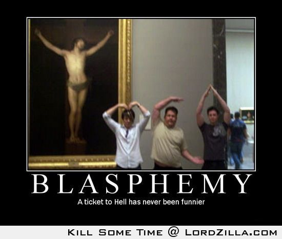 Blasphemy ~ yep! I am headed straight for hell ~ I laughed . . . .