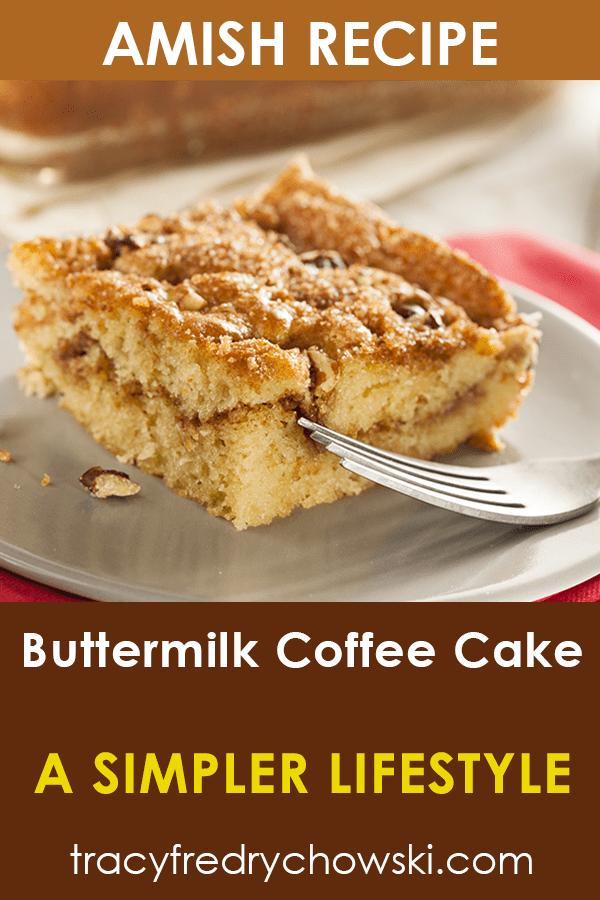 Teena S Buttermilk Coffee Cake An Amish Recipe In 2020 Amish Recipes Buttermilk Coffee Cake Buttermilk Recipes