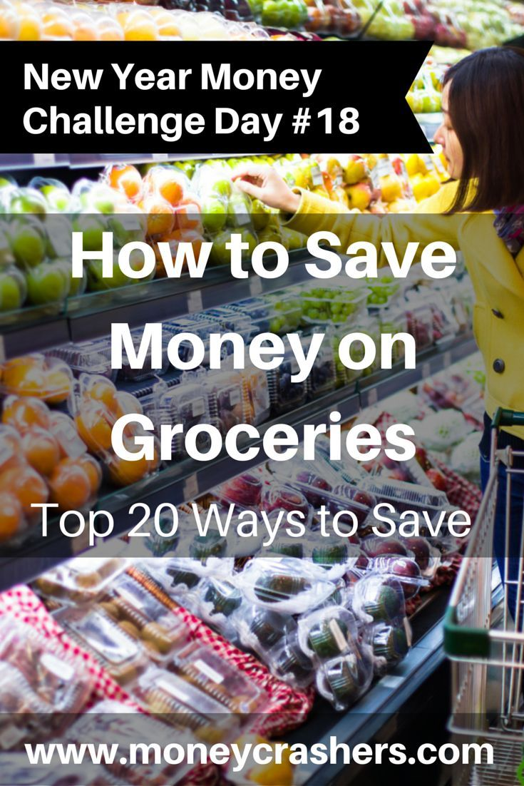 How to Save Money on Groceries Top 20 Ways to Save http://www.moneycrashers.com//ways-save-money-groceries/