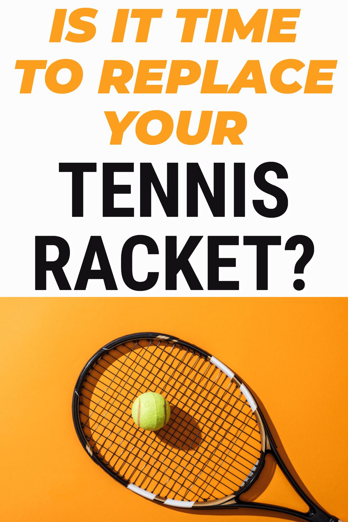 Do Tennis Racquets Wear Out What You Need To Know When Considering Racquet Replacement In 2020 Tennis Tennis Racket Play Tennis