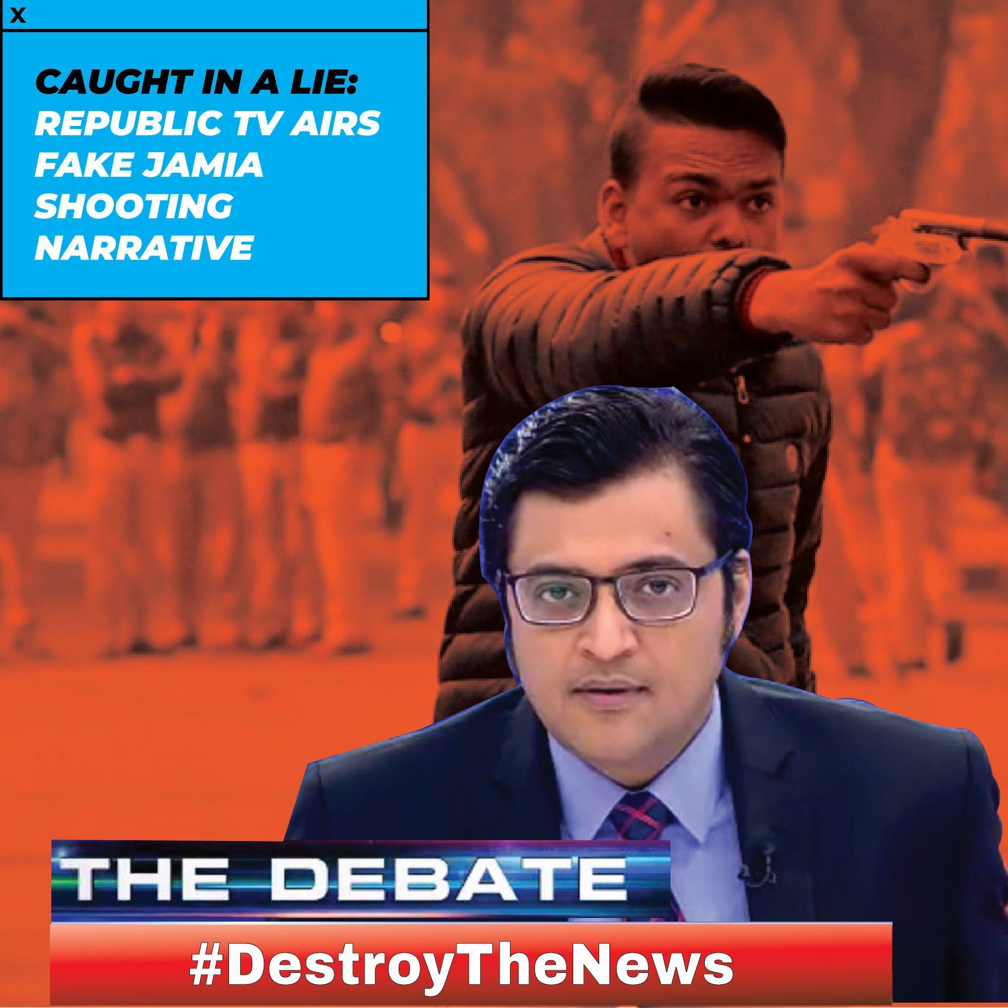 Caught In A Lie Republic Tv Airs Fake Jamia Shooting Narrative In 2020 Narrator Tv Anchors Real Hero