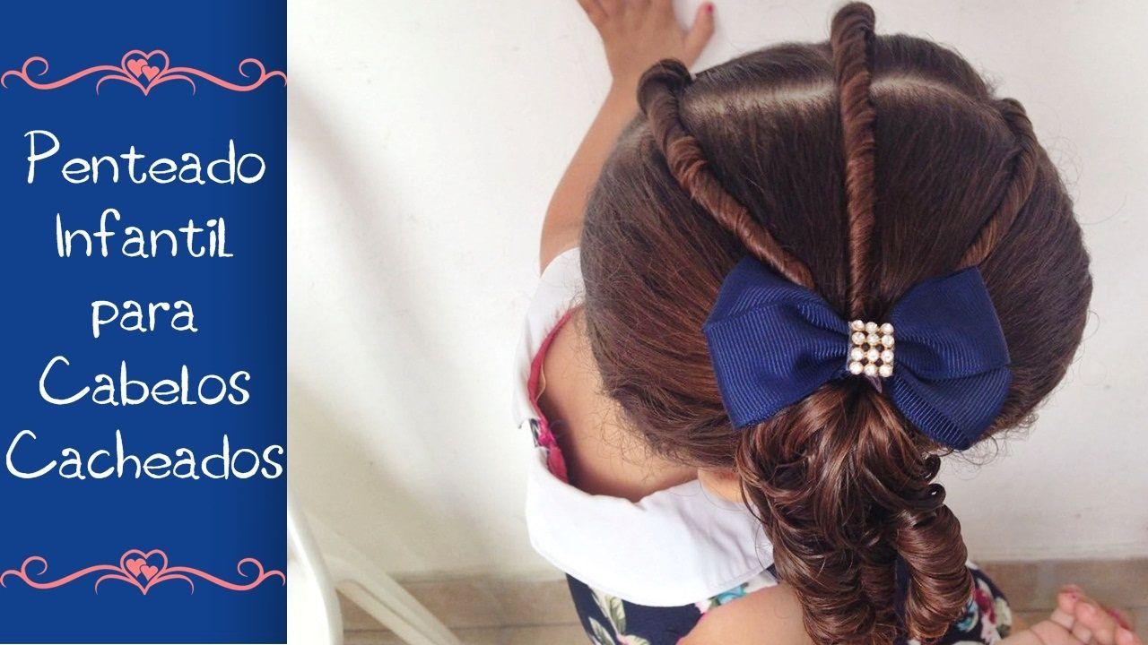 Penteado Infantil Para Cabelos Cacheados Muito Fácil Usando