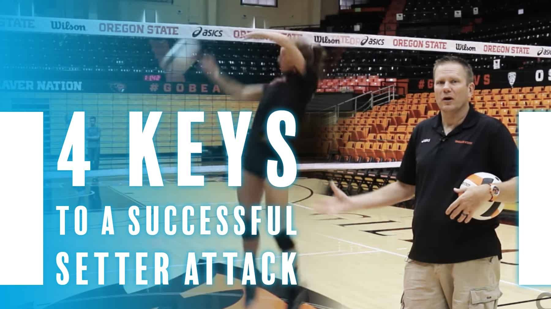 4 Keys To A Successful Setter Attack The Art Of Coaching Volleyball Coaching Volleyball Volleyball Volleyball Practice