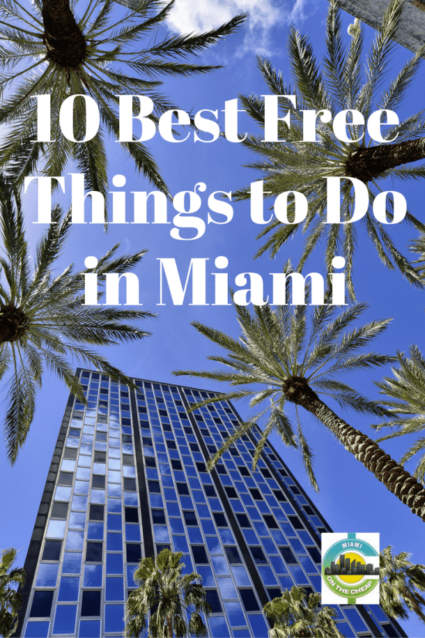 10 best free things to do in miami miami ideas rh pinterest com