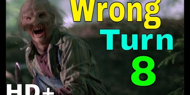Wrong Turn 8 Latest Hollywood Movie In Hindi Dubbed 2018 New Action