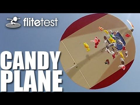 Flite Test - Candy Plane - PROJECT - bomb drop! :D