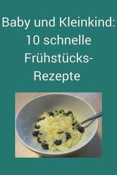 Photo of 10 schnelle Frühstücks-Rezepte für Babys und Kleinkinder