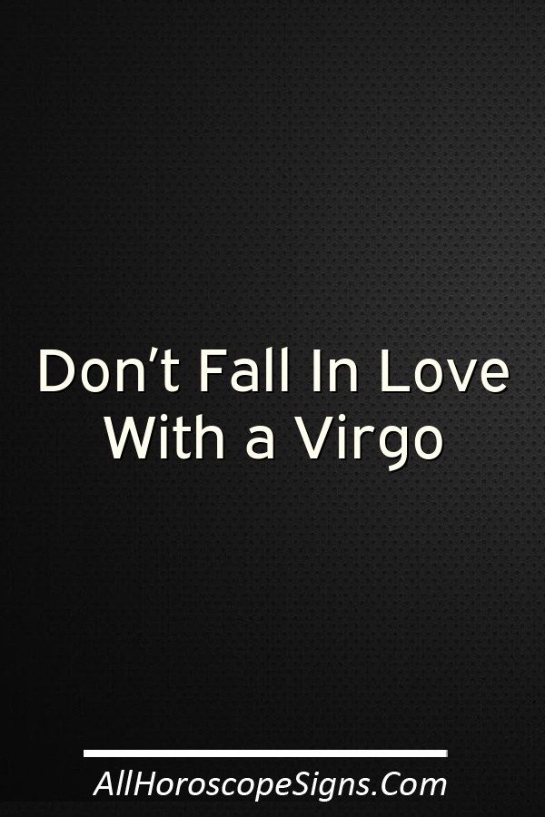 Falling in love with a virgo man
