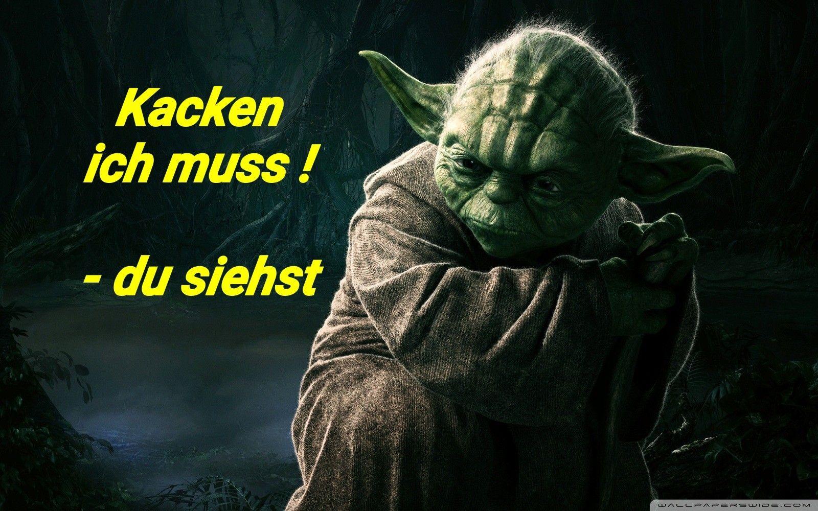Yoda lustig witzig Sprüche Bild Bilder. Jacken ich muss du ...