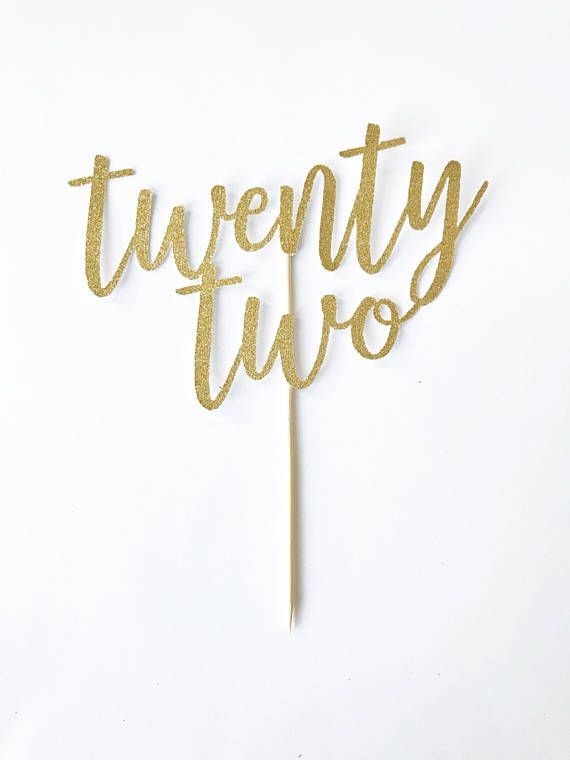 Twenty Two Cake Topper 22 Years Old 22nd Birthday Custom Age Milestone