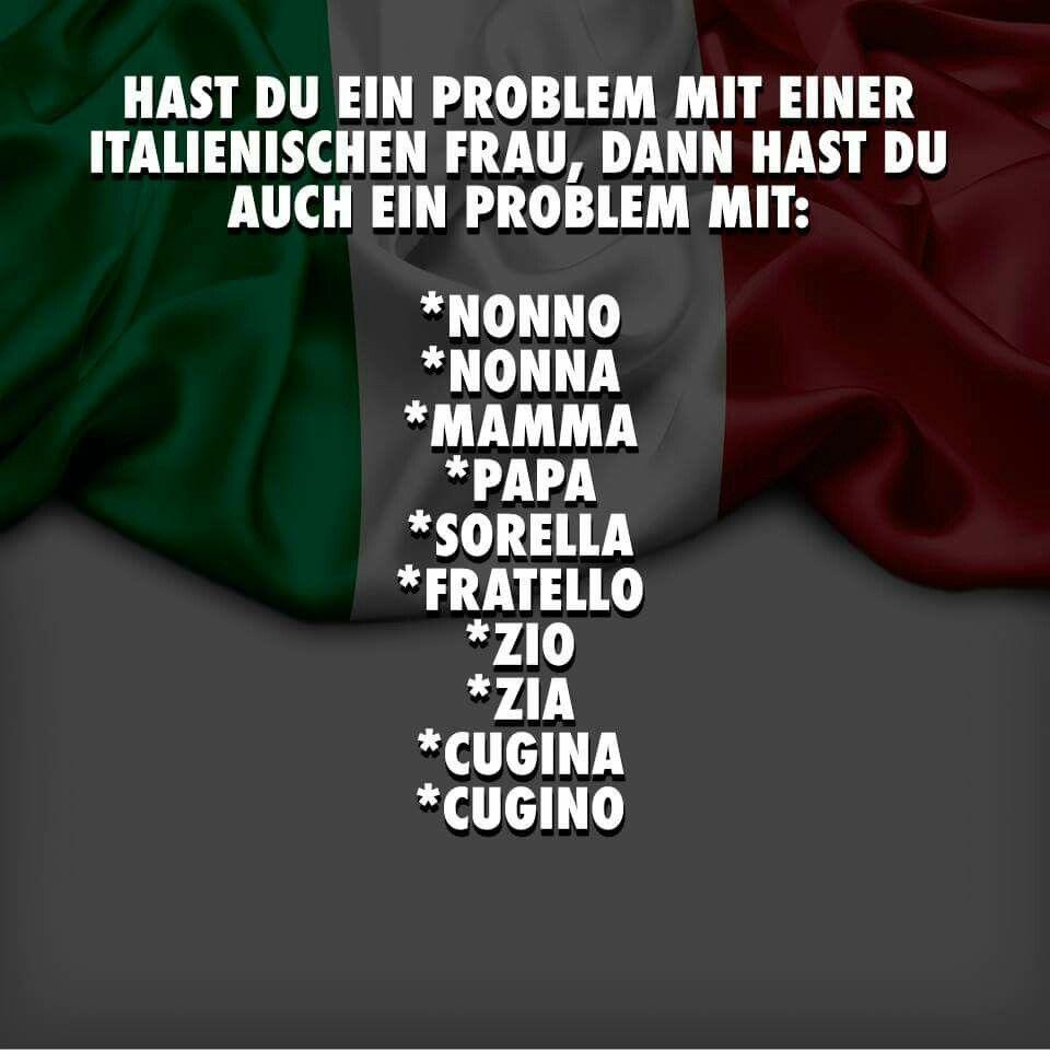 Frauen sprüche italienische Italienische frauen