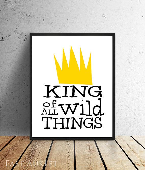 King of All Wild Things Instant Download by EastAukletModern