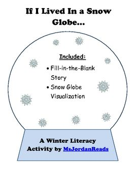 If I Lived In A Snow Globe FillInTheBlank Writing Activity