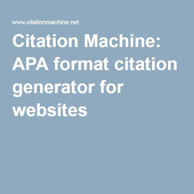 Citation Machine: APA format citation generator for websites