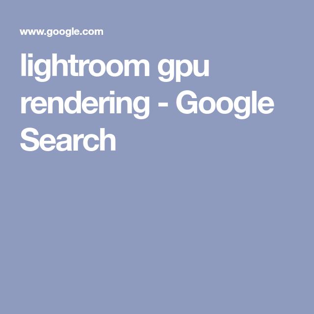 Does lightroom use gpu