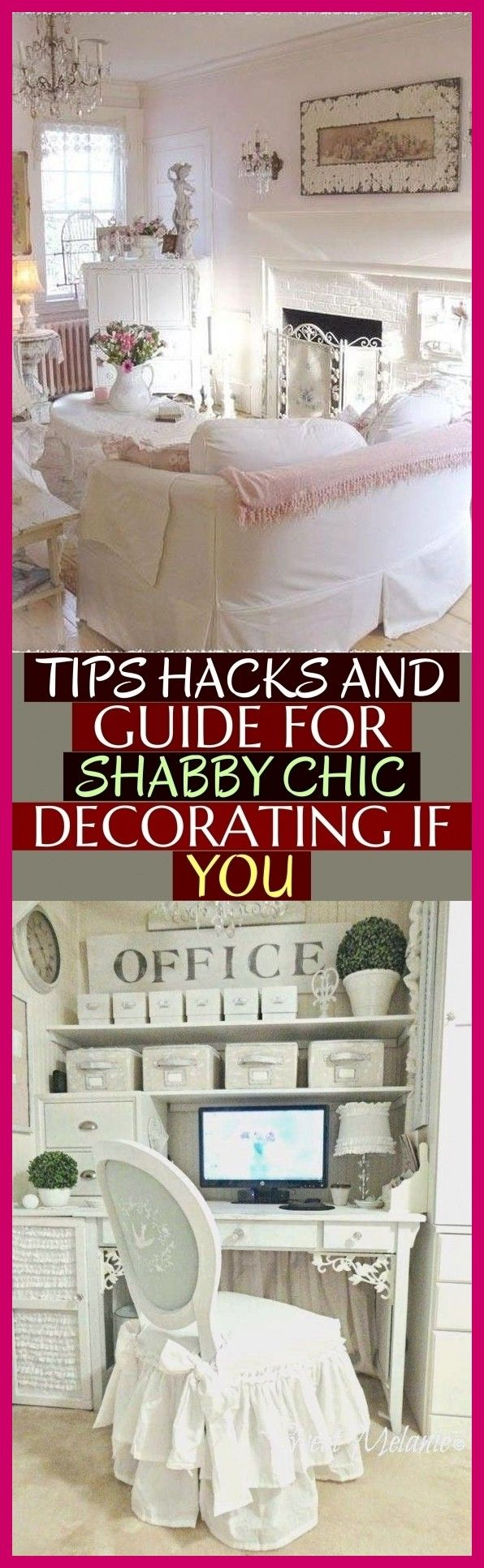 Tips Hacks And Guide For Shabby Chic Decorating If You