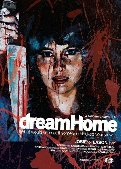 Dream Home ** directed by Ho-Cheung Pang
